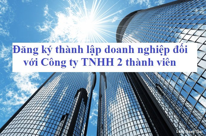 thanh-lap-moi-cong-ty-tnhh-2-thanh-vien