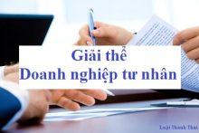 Hồ sơ cần để tiến hành giải thể doanh nghiệp tư nhân