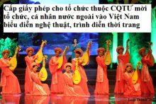 Cấp giấy phép cho tổ chức thuộc cơ quan Trung ương mời tổ chức, cá nhân nước ngoài vào Việt Nam biểu diễn nghệ thuật, trình diễn thời trang