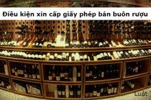 Điều kiện xin cấp giấy phép bán buôn rượu