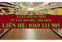Tư vấn thủ tục mở siêu thị mini nhanh chóng