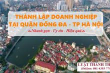 Dịch vụ thành lập doanh nghiệp Quận Đống Đa – Hà Nội