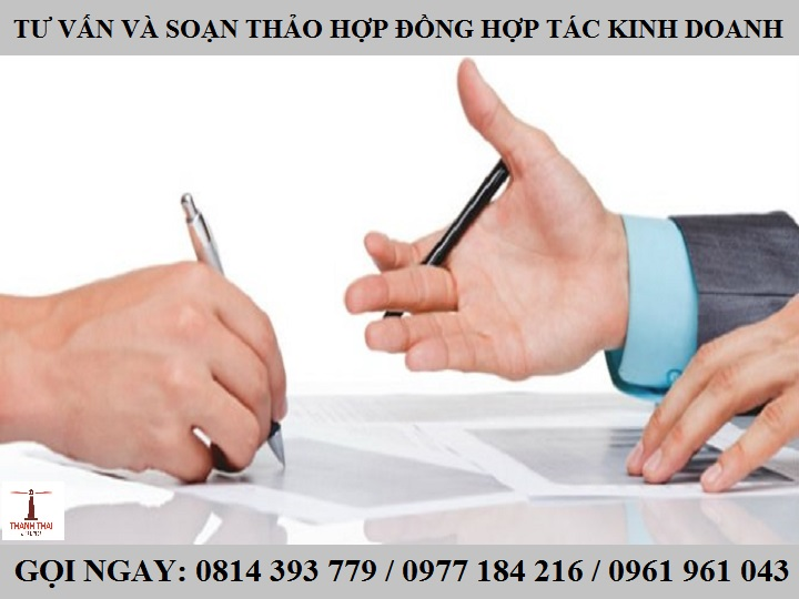 Tư vấn và dịch vụ soạn thảo hợp đồng hợp tác kinh doanh – Luật Thành Thái