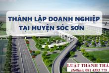 Hướng dẫn thành lập doanh nghiệp tại Huyện Sóc Sơn